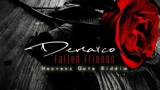 Demarco - Fallen Friends (J Capri Tribute) Heavens Gate Riddim - December 2015