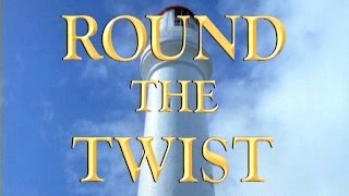 The Real Thing: Round the Twist