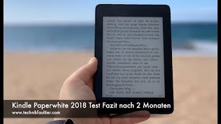 Kindle Paperwhite 2018 Test Fazit nach 2 Monaten