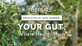 Gut Health - Ben Warrens Top 10 Tips For A Healthy Gut.