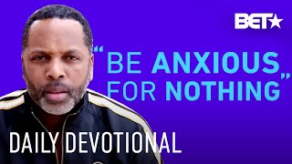 Pastor Touré Roberts Delivers A Message on Choosing Faith Over Fear! | Daily Devotional