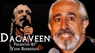 Dagaveen - Vahe Berberian