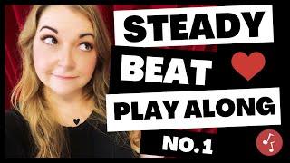 Steady Beat Play Along No 1 | Little School of Music