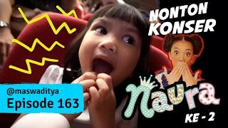Nonton Konser Dongeng Naura ke - 2 !