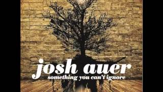 Josh auer - Never be the same