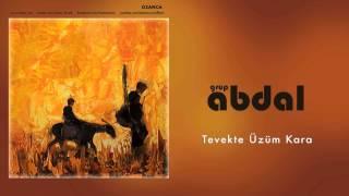 Grup Abdal - Tevekte Üzüm Kara  [ Ozanca © 2013 Kalan Müzik ]