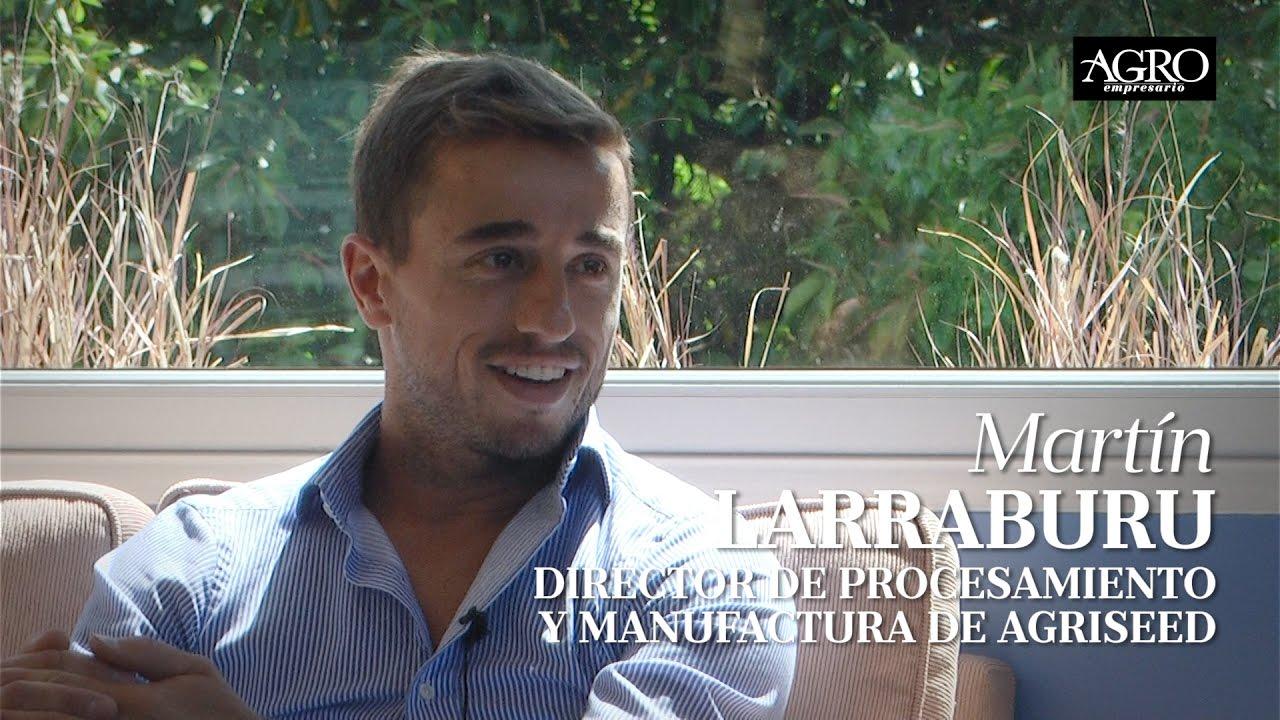 Martín Larraburu - Director de Procesamiento y Manufactura de Agriseed