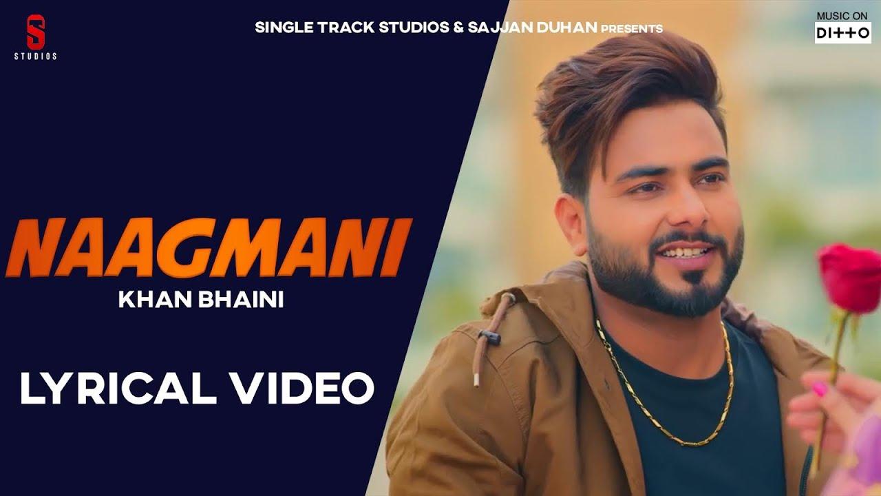 Naagmani Lyrics KHAN BHAINI