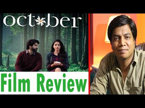 Full Movie Review | October | Varun Dhawan | Banita Sandhu