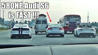 580HP AUDI S6 VS SPORTS CARS - HIGH SPEED HIGHWAY RUN