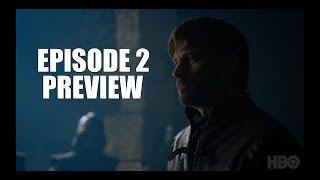 Game Of Thrones Season 8 | Episode 2 Preview