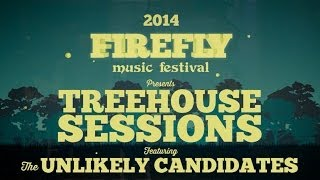 Unlikely Candidates  - Follow My Feet - The Treehouse Sessions