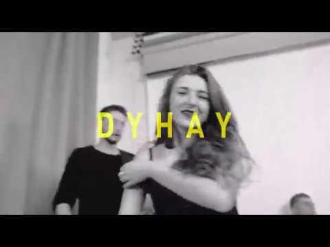 DYHAY BAND, відео 2