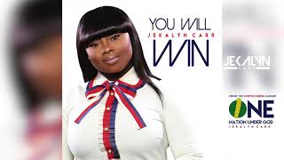 You Will Win by Jekalyn Carr