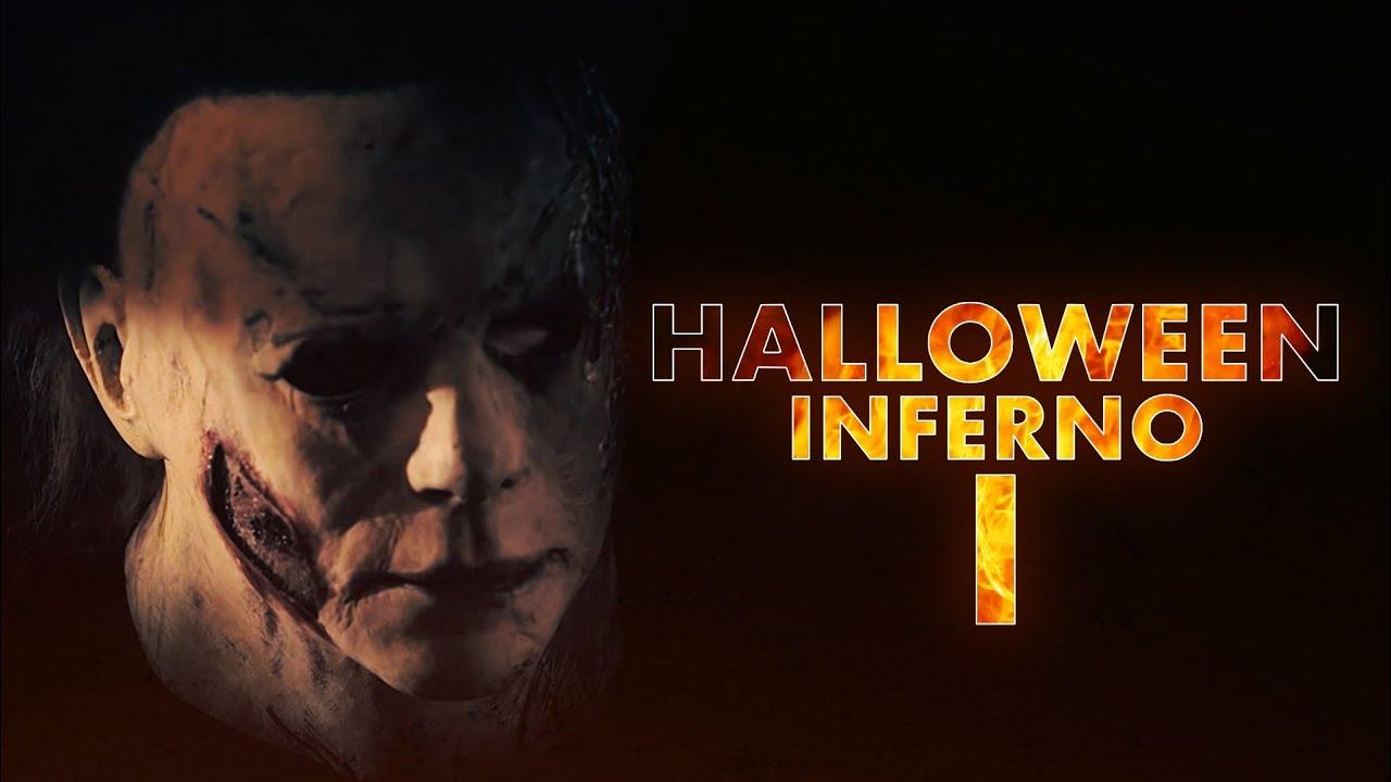 Halloween Inferno: Part 1
