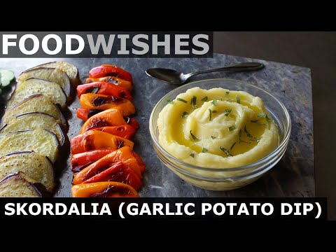 Skordalia – Greek Garlic Potato Dip – Food Wishes