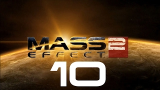 Let's Play Mass Effect 2 - Part 10
