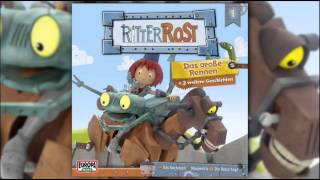 Ritter Rost - Hörspiel zur TV Serie - Folge 1: Das grosse Rennen