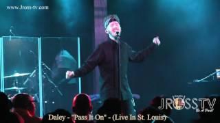 "James Ross @ Daley - ""Pass It On"" - www.Jross-tv.com (St. Louis)"