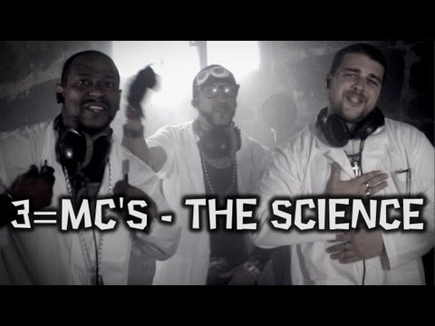 3=Mc's - The Science [Official Hip Hop Music Video]