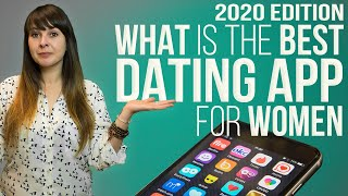 The Best Dating App For Women (2020 EDITION)