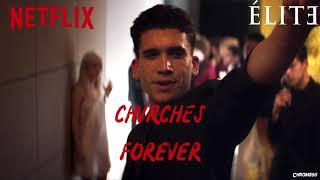 CHVRCHES - Forever (Élite Soundtrack) (S01xE08)