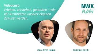 NWXnow - Matthias Strolz - Wie wir Architekten unserer eigenen Zukunft werden