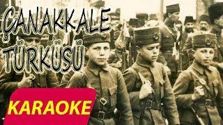 Çanakkale Türküsü  KARAOKE (Si Tonunda)