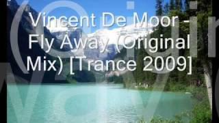 Vincent De Moor   Fly Away (Original Mix) [Trance 2009]