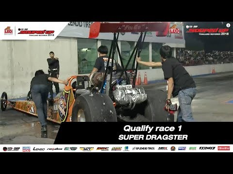 QUALIFY RACE 1 : SUPER DRAGSTER SOUPED UP 2018