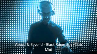 Above & Beyond  Black Room Boy (Club Mix)