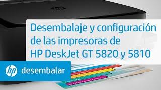 Desembalaje Y Configuración De Las Impresoras De HP DeskJet GT 5820 Y 5810 | HP DeskJet | HP