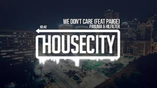 Panuma & Hilfilter - We don't care (feat PAiiGE)