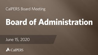 Board of Administration and Committee Meetings June 2020