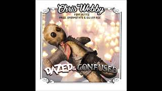 Chris Webby - Dazed & Confused (feat. Rittz) [prod. Dreamstate & Silver Age]
