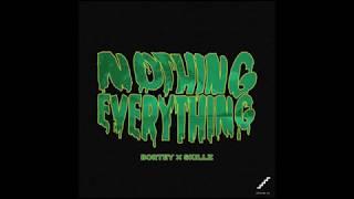 Bortey x Skillz  --   Nothing Everything