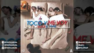 Toco Y Me Voy - Alan Y Maw (Audio Oficial)