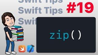 Swift Tips #19 - Zip
