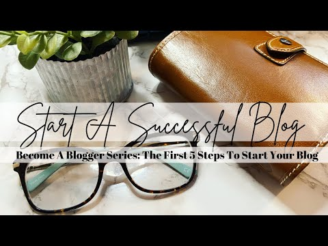 Become A Blogger Series: The First 5 Steps To Starting A Successful Blog | Plan With Bee
