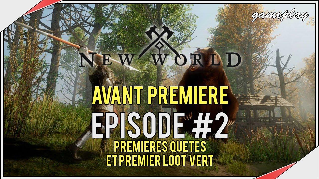 NEW WORLD | #2 Premières quêtes et premier loot vert - MMO Sandbox d'Amazon Studios