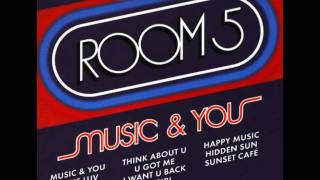 Room 5 feat. Oliver Cheatham - Music  You