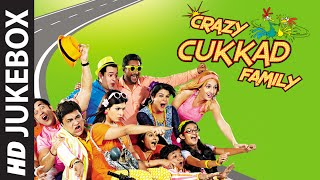 Full Audio Jukebox - Crazy Cukkad Family
