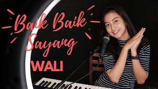 Download lagu Baik Baik Sayang Wali Michela Thea Mp3