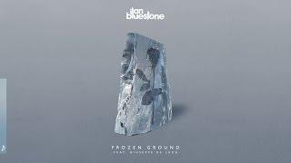 ilan Bluestone & Giuseppe De Luca - Frozen Ground (Radio Edit)