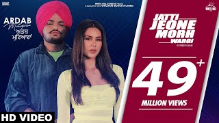 Jatti Jeone Morh Wargi Official Song Sidhu Moose Wala Feat Sonam Bajwa Ardab Mutiyaran 18th Oct