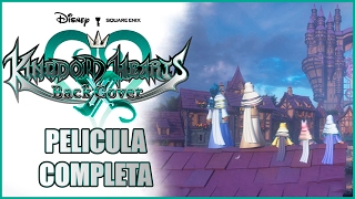Kingdom Hearts X Back Cover  Película Completa En Español Full Movie All Cutscenes