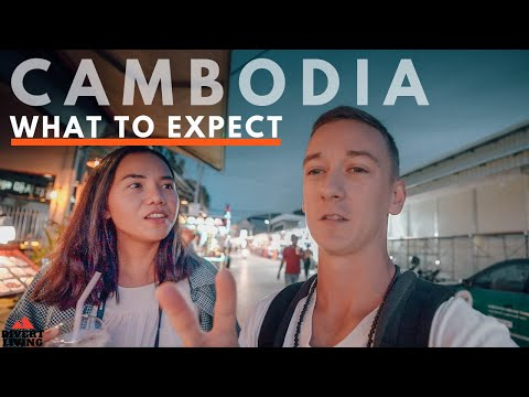 What To Expect - Cambodia (What We Never Knew ) 🇰🇭