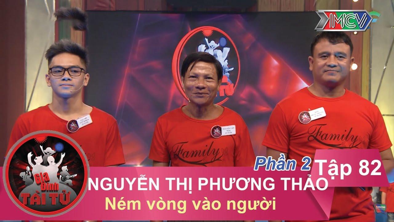 Ném vòng vào người - GĐ chị Nguyễn Thị Phương Thảo | GĐTT #82 | 210417