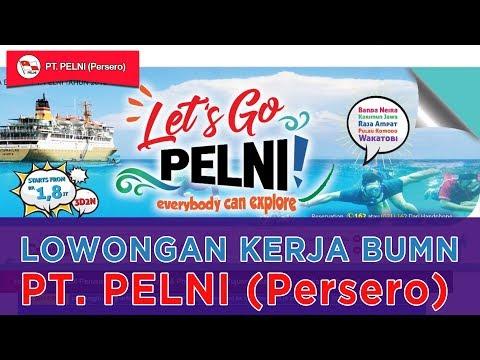 Lowongan Kerja Terbaru BUMN | PT. PELNI (Persero)