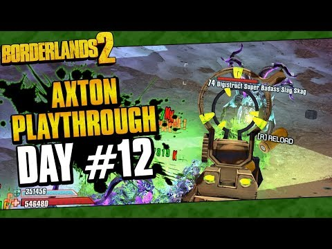 Borderlands 2 | Axton Reborn Playthrough Funny Moments And Drops | Day #12